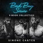 Bad Boy Series: 3-Book Collection | Simone Carter