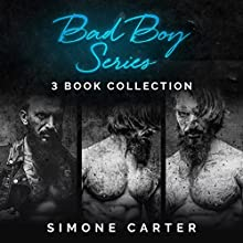 Bad Boy Series: 3-Book Collection Audiobook by Simone Carter Narrated by Lissa Blackwell