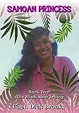 Samoan Princess (The Black Ship Trilogy - Book # 2)