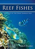 Reef Fishes: Treasures of the Great Barrier Reef