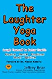 The Laughter Yoga Book