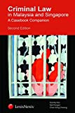 img - for Criminal Law in Malaysia and Singapore - A Casebook Companion book / textbook / text book