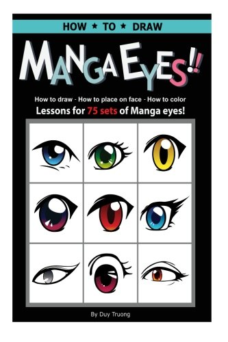 How-to-draw-Manga-eyes-How-to-Draw-How-to-Place-on-Face-How-to-Color-Lessons-for-75-Sets-of-Manga-Eyes-A-Step-by-Step-Instruction-Guide