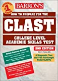img - for How to Prepare for the CLAST: Florida Teachers Test (Barron's Clast. College Level Academic Skills Test) by Robert D. Postman Ed.D (2003-03-01) book / textbook / text book