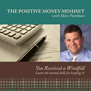The Positive Money Mindset