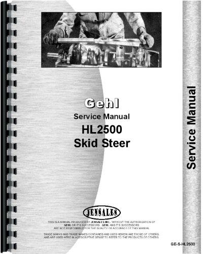 Gehl Hl2500 Skid Steer Service Manual