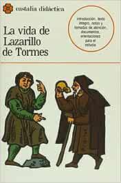 La vida de Lazarillo de Tormes . CASTALIA DIDACTICA