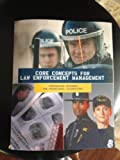 img - for Core Concepts for Law Enforcement Management: Preparation Resource for Promotional Examinations by Paul M. Whisenand (2009-08-01) book / textbook / text book