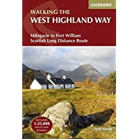 The West Highland Way: Milngavie to Fort William Scottish Long Distance Route (Includes separate 1:25K OS map booklet) (UK Long-Distance Trails)