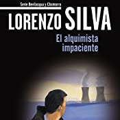 El alquimista impaciente [The Impatient Alchemist]: Bevilacqua   Lorenzo Silva
