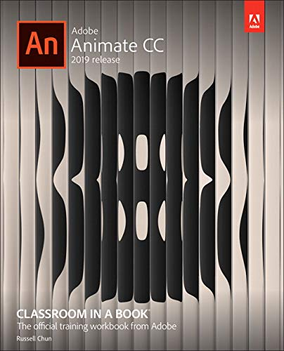 Adobe Animate CC Classroom in a Book (2019 Release)