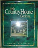 Irish Country House Cooking, Deirdre McQuillan and Random House Value Publishing Staff, 0517102455