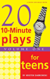 10-Minute Plays for Teens, Volume 1