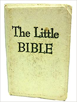 Book Little Bible, The: With Selections from Every Book of the Bible