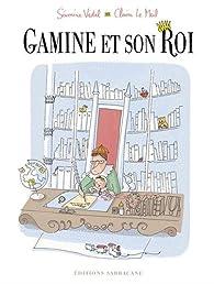 Gamine et son roi par Séverine Vidal