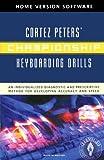 Championship Keyboarding Drills, Peters, Cortez, 0073011533