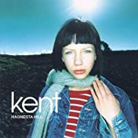 Hagnesta Hill by Kent Import edition (2000) Audio CD