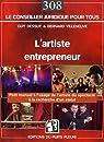 L'artiste entrepreneur : Petit manuel à l'usage des artistes à la recherche d'un statut par Dessut