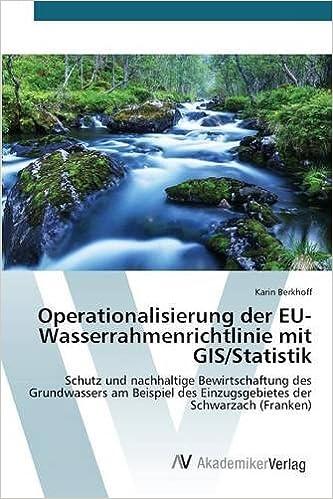 Book Operationalisierung der EU-Wasserrahmenrichtlinie mit GIS/Statistik (German Edition)