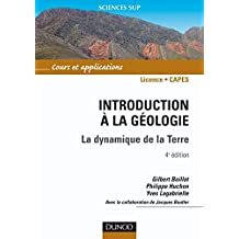 Introduction à la géologie - 4e éd. : La dynamique de la Terre (Sciences de la Terre) (French Edition)