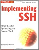 img - for Implementing SSH: Strategies for Optimizing the Secure Shell book / textbook / text book