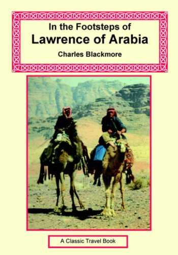 In the Footsteps of Lawrence of Arabia PDF