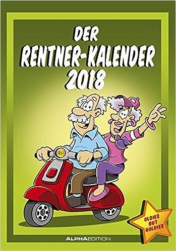 Der Rentnerkalender 2018 Bildkalender 24 X 34 Humorkalender
