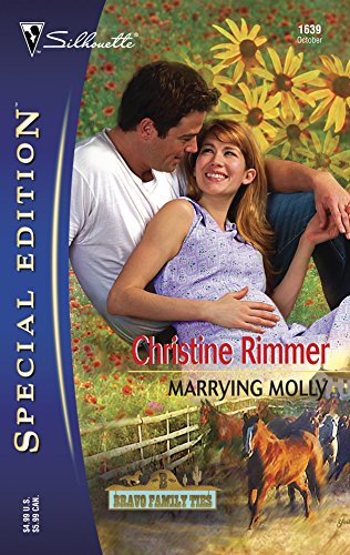 Marrying Molly (Silhouette Special Edition No. 1639)(Bravo Family Ties series)