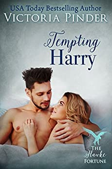 Tempting Harry (The Hawke Fortune Book 4) by [Pinder, Victoria]