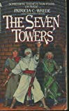 The Seven Towers, Patricia C. Wrede, 0441759734