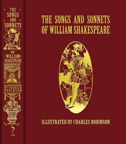 The Songs and Sonnets of William Shakespeare (Calla Editions)