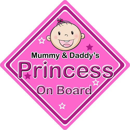 Non Personalised Child//Baby On Board Car Sign ~ Mummy /& Daddys Princess ~ Pink