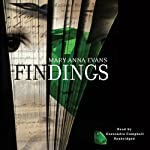 Findings: Faye Longchamp Mysteries, #4 | Mary Anna Evans