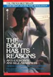 The Body Has Its Reasons, Therese Bertherat and Carol Bernstein, 038044321X
