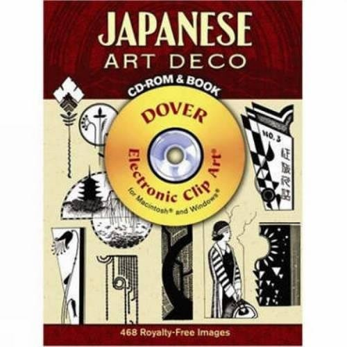 Japanese Art Deco CD-ROM and Book (Dover Electronic Clip Art)