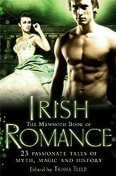 The Mammoth Book of Irish Romance (Mammoth Book of S.)
