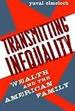 Transmitting Inequality, Yuval Elmelech, 0742545857