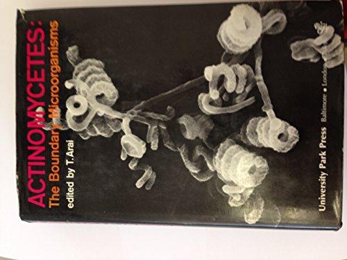 Actinomycetes: The Boundary Microorganisms