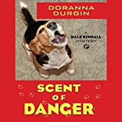 Scent of Danger: Dale Kinsall, Book 2 | Doranna Durgin