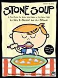 Stone Soup, Sally K. Albrecht, Jay Althouse, 0739036785