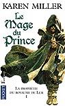 La Prophétie du royaume de Lur, Tome 1 : Le mage du prince par Miller