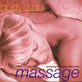 Massage - Soothing The Body and Mind