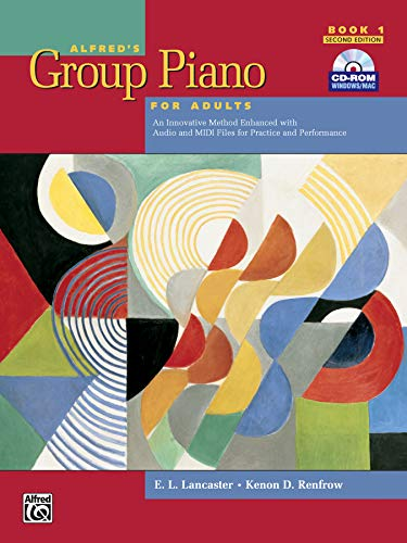 Alfred's Group Piano for Adults Student Book 1 (Second Edition): An Innovative Method Enhanced With Audio and Midi Files for Practice and Performance (Alfred's Group Piano for Adults) from Alfred