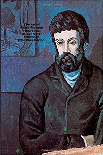 The Art of Pablo Picasso 1902-1902: 25 Full Color Paintings (The Blue Period): (Introductions to Art)