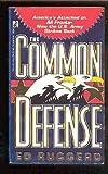 The Common Defense, Ed Ruggero, 0671730096