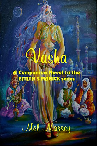 Vasha: A Companion Novel to the Earth's Magick series by [Massey, Mel]