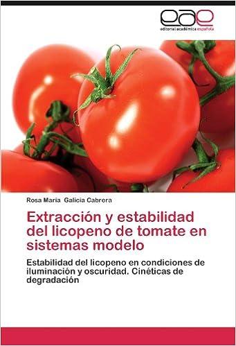 Amazon.com: Extracción y estabilidad del licopeno de tomate ...