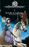 img - for El valle de los lobos (Cronicas de la Torre) (Cronicas De La Torre/ Chronicles of the Tower) (Spanish Edition) book / textbook / text book