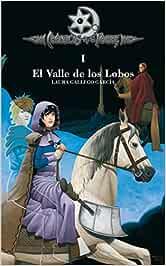 El valle de los lobos (crónicas de la torre I): 1: Amazon