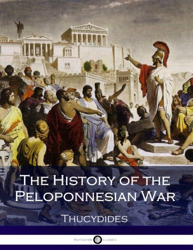 history of the peloponnesian war The peloponnesian war was an ancient greek war fought by athens and its empire against the peloponnesian  peloponnesian war  history of the war.